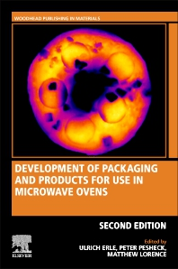 Bokk Development of Packaging and Products for Use in Microwave Ovens 2nd Edition